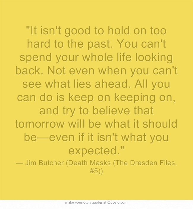 Jim Butcher Dresden Files Quote This Book Series Kept Me Company