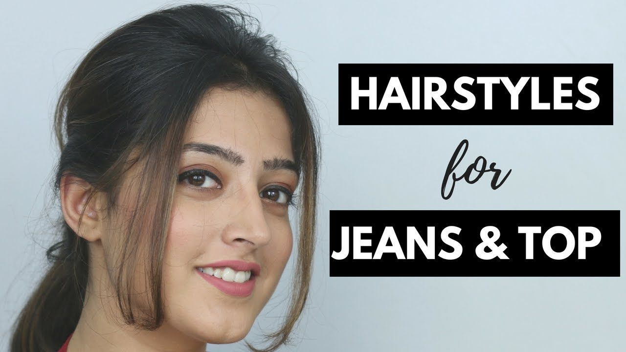 10 Easy Hairstyles for Jeans and Top (Hindi) - YouTube  Easy