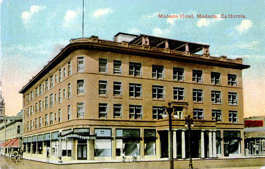 The Modesto Hotel That Stood On The Corner Of H And 11th Until It