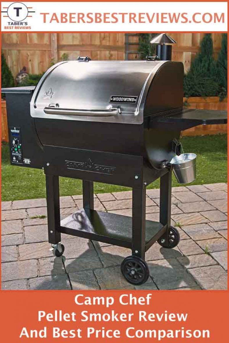 Camp Chef Pellet Smoker Review And Best Price Comparison Taber S Best Reviews Has Tested And Reviewed The Ca Pellet Smokers Smoker Reviews Camp Chef