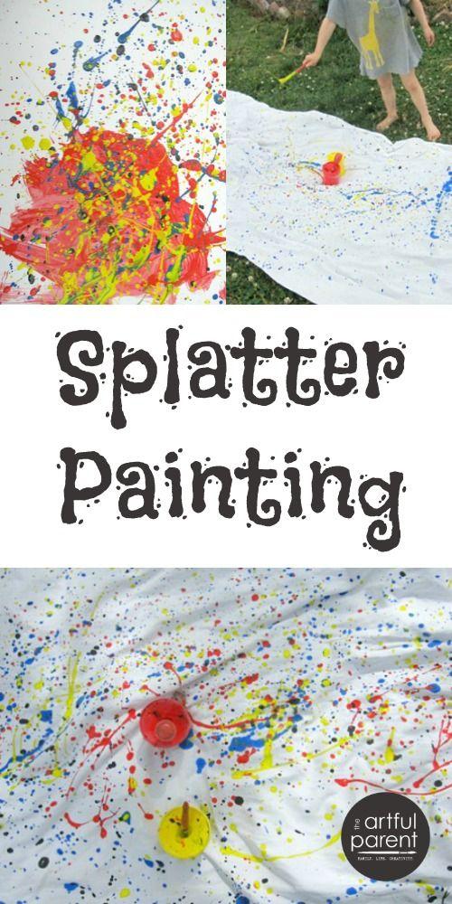 Splatter Painting With Kids Crazy Good Fun For All Ages Art Activities For Kids Paint Splatter Art Activities