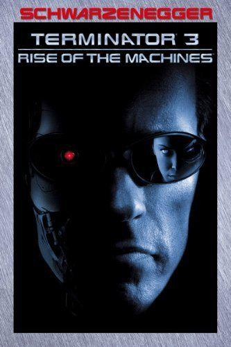 Terminator 3 Rise Of The Machines Arnold Schwarzenegger Nick Stahl Terminator Terminator Movies Schwarzenegger