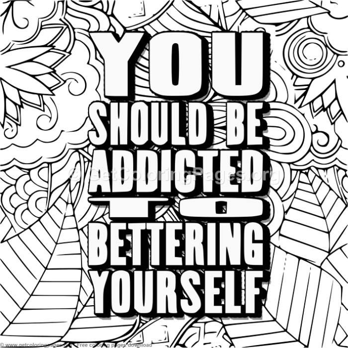 You Should Be Addicted To Coloring Pages Getcoloringpages Org Coloring Coloringbook Coloringpages Quote Coloring Pages Love Coloring Pages Coloring Pages