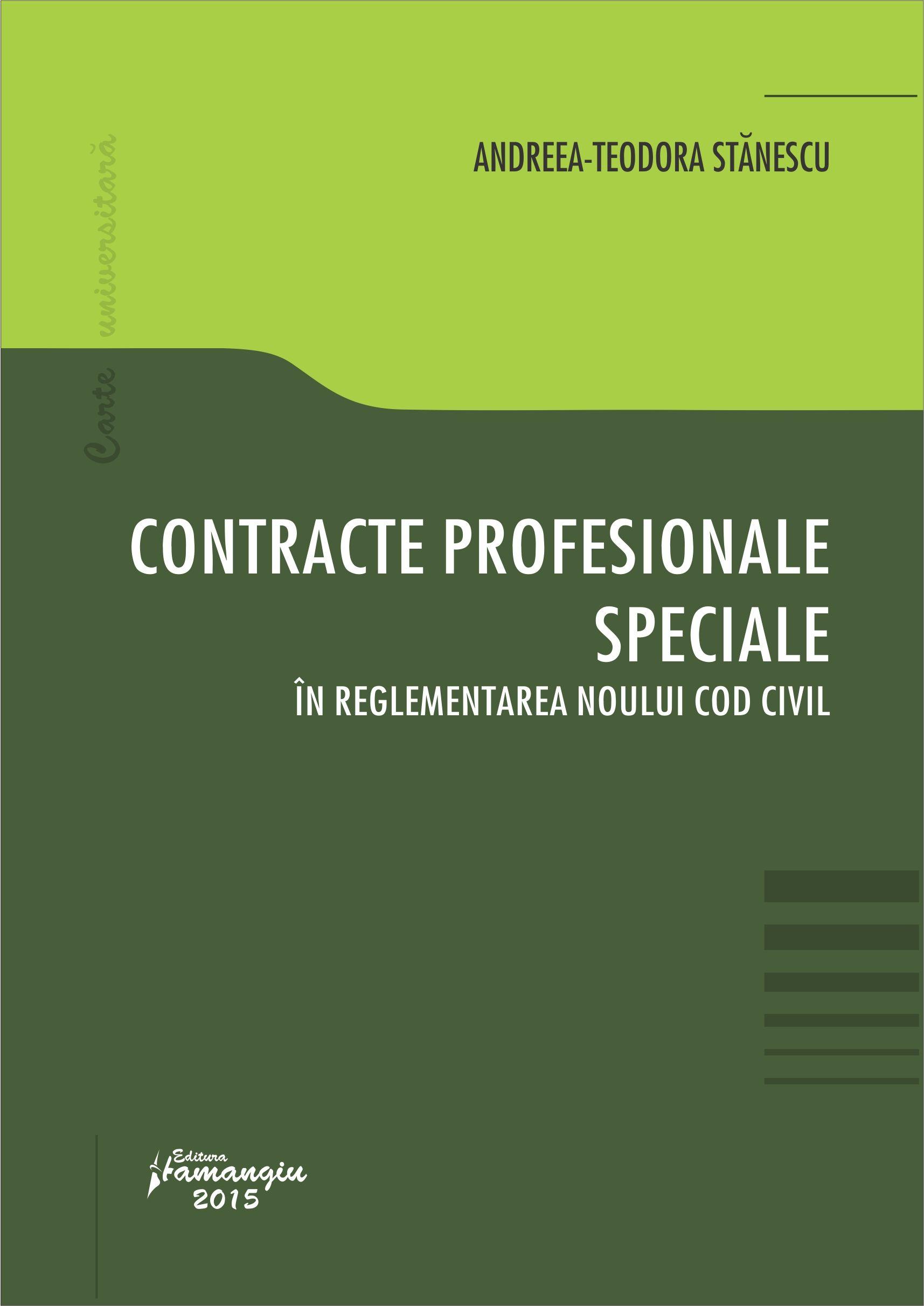 Contracte profesionale speciale in reglementarea noului Cod civil