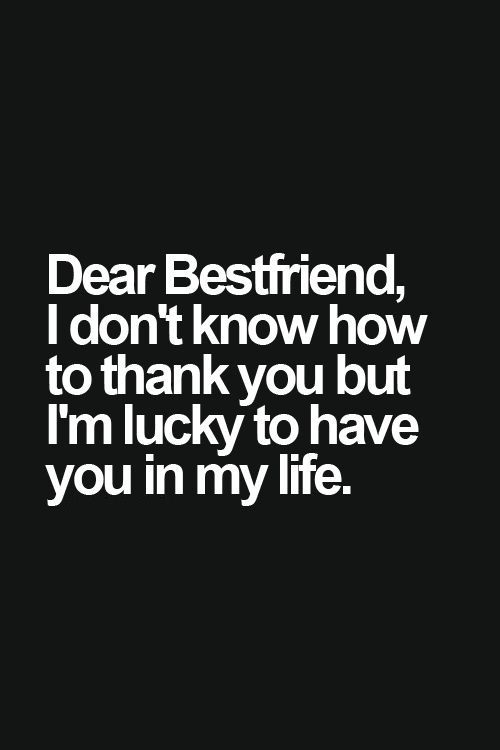 I Love You Bestfriend Quotes Prepossessing I'm Lucky Friendtap To See More Inspiring Friendship Quotes