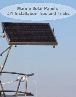 Marine Solar Panels Diy Installation Tips And Tricks