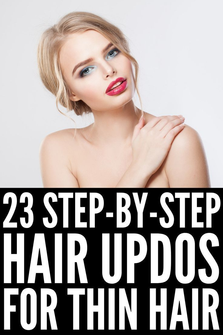 23 Step-by-Step Updos for Thin Hair | Whether youre looking for easy and casu - summer hair styles