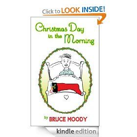 Christmas Day In The Morning: Bruce Moody, Christine DUren: Amazon.com: Kindle Store