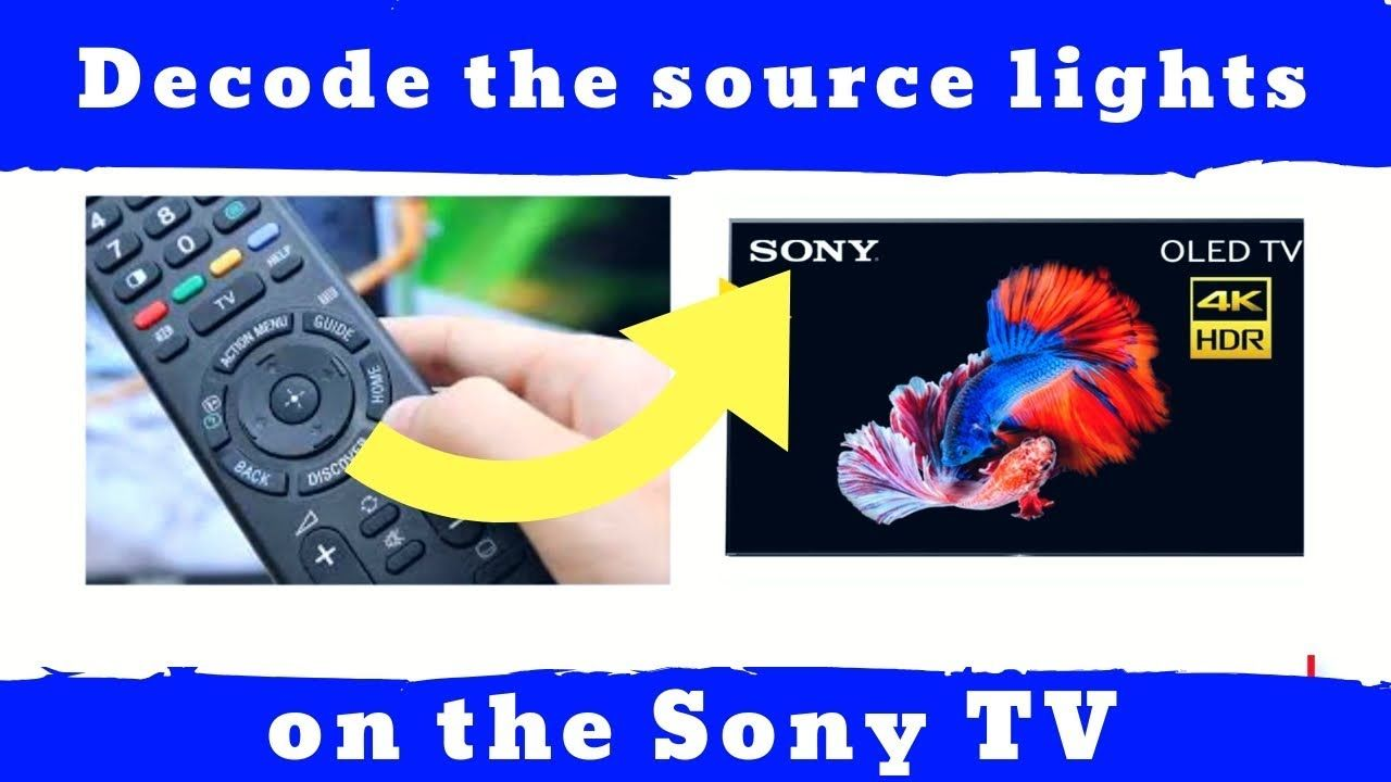 Decode The Source Lights On The Sony TV | DIY repair tv