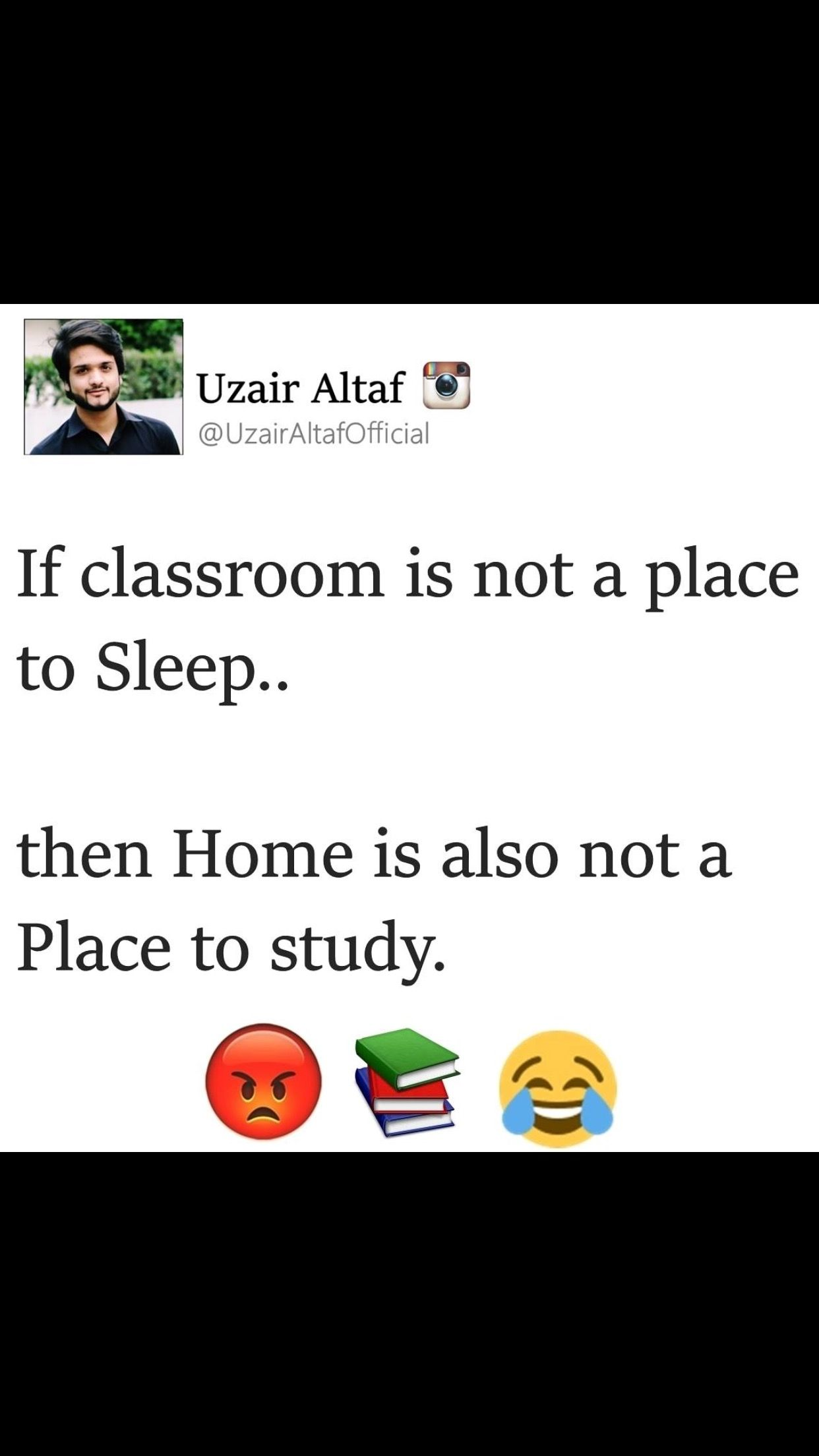 Yeah Then Y We Come To School To Study At Home Fun Quotes Funny Funny School Jokes School Quotes Funny