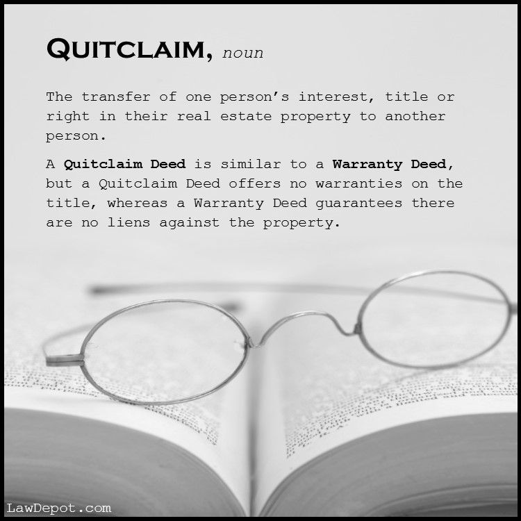 Graphic Definition Of Quitclaim And It S Relation To A Warranty Deed Quitclaim Deed Business Investors Being A Landlord