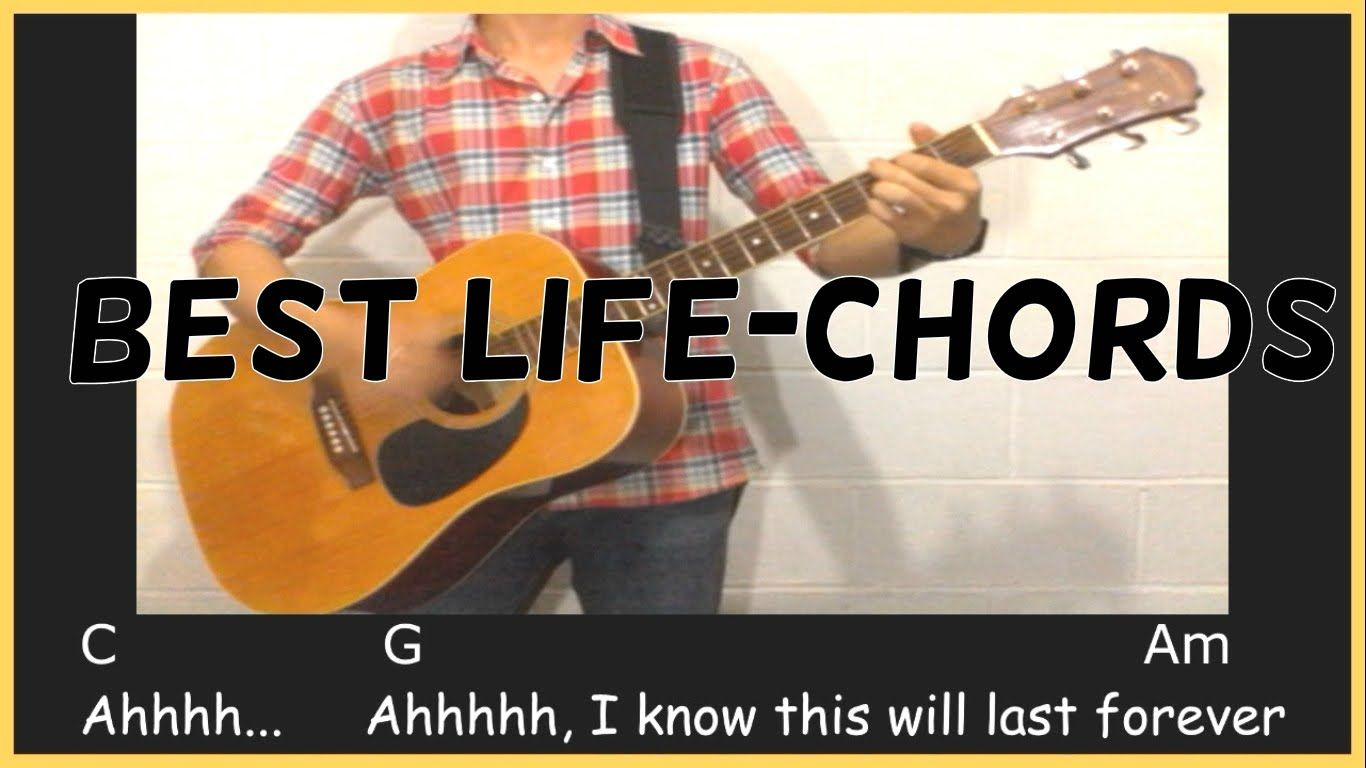 The Best Life Ever Cover Chordslyrics Guitar Cover Music