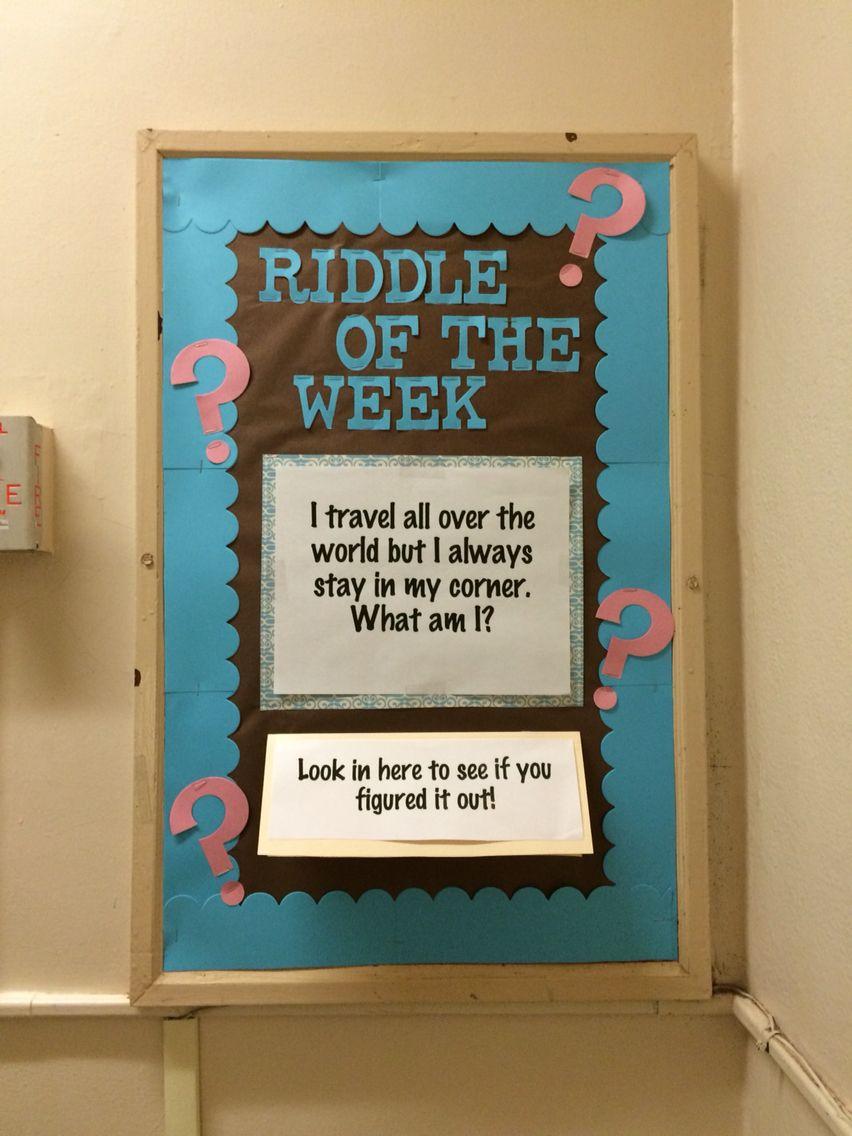 Riddle of the week. RA bulletin board Classroom bulletin