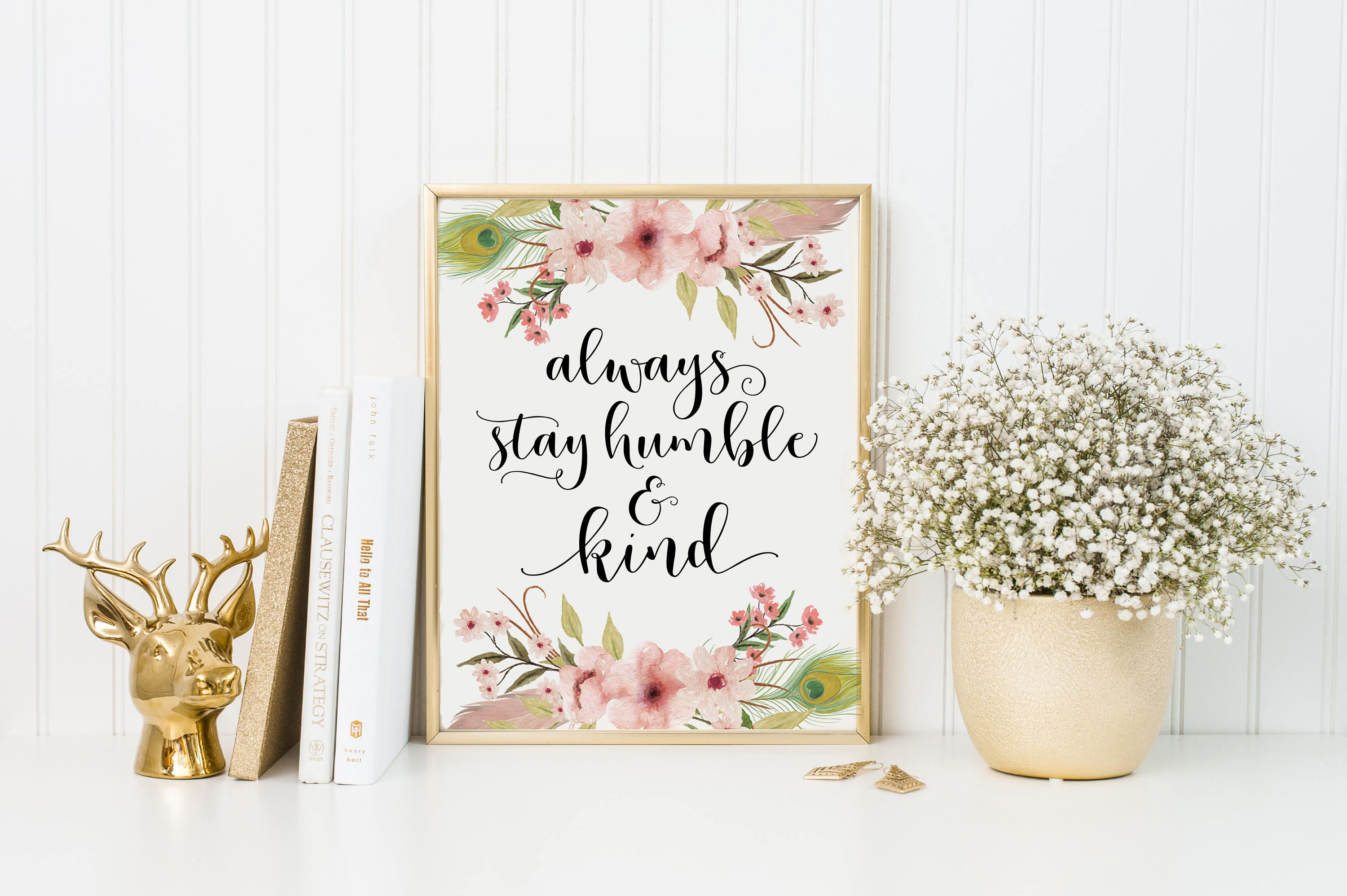 Always Stay Humble And Kind Print Humble And Kind Etsy Gold Foil Print Christian Wall Art Foil Print
