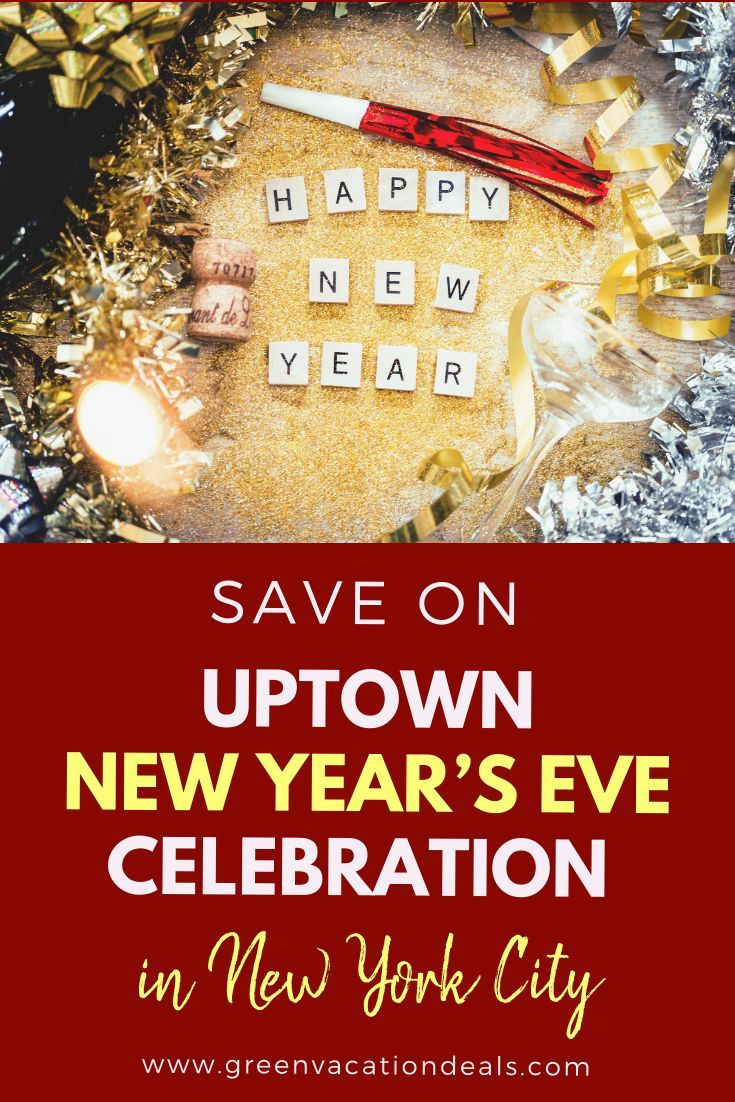 Save on Uptown New Year's Eve Celebration in New York City ...