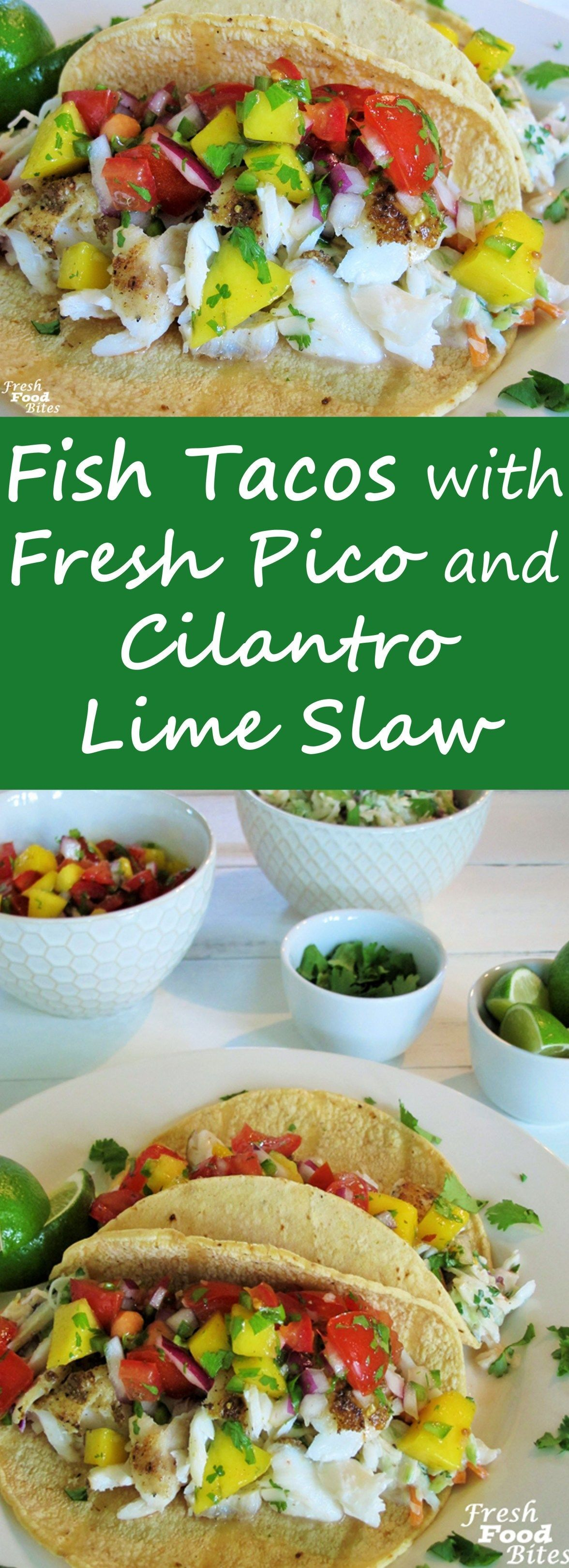 If you think eating fish tacos can only be done in a restaurant, try these Fish Tacos with Fresh Pico and Cilantro-Lime Slaw. They are fresh, healthy, delicious, and won't take you all day to make. See how easy it is to create this restaurant favorite at home. #cilantrolimeslaw If you think eating fish tacos can only be done in a restaurant, try these Fish Tacos with Fresh Pico and Cilantro-Lime Slaw. They are fresh, healthy, delicious, and won't take you all day to make. See how easy it is to c #cilantrolimeslaw