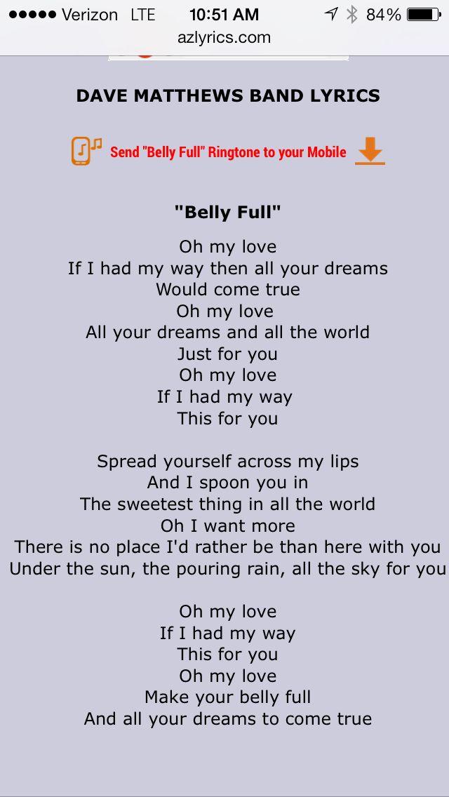 Belly full lyrics- Dave Matthews