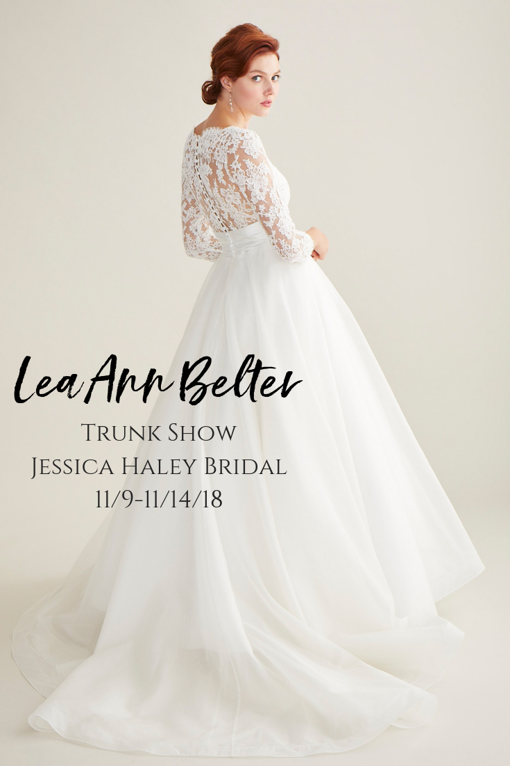 Lea Ann Belter Bridal Gown Trunk Show Event At Jessica Haley 11 9 18 Save 300 On Your Purchase Coming To Rye New York