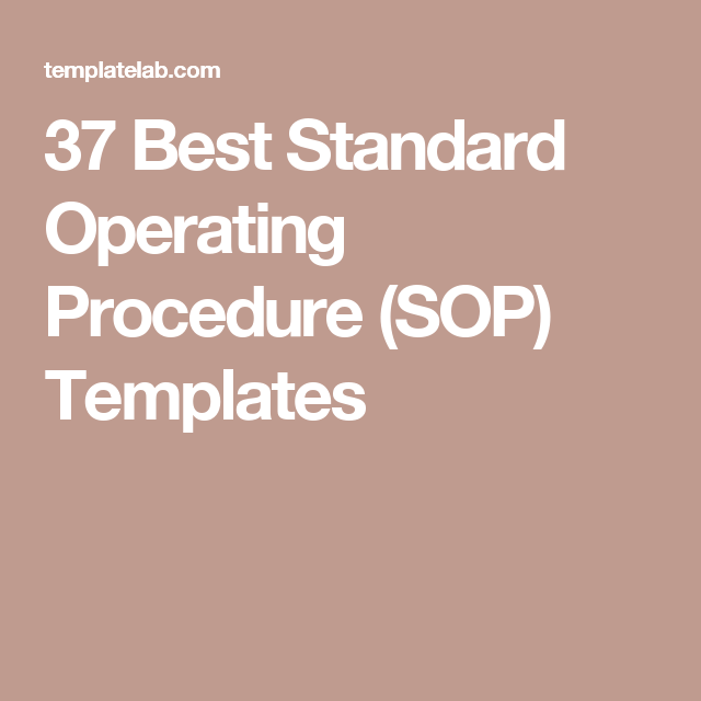 37 Best Standard Operating Procedure (SOP) Templates | Business ...