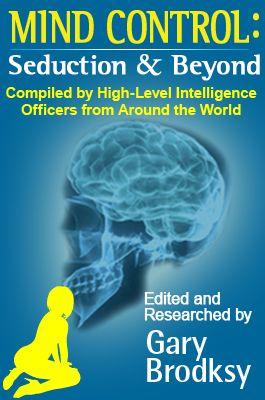 Mind Control: Seduction & Beyond | Garybrodsky.com Alpha