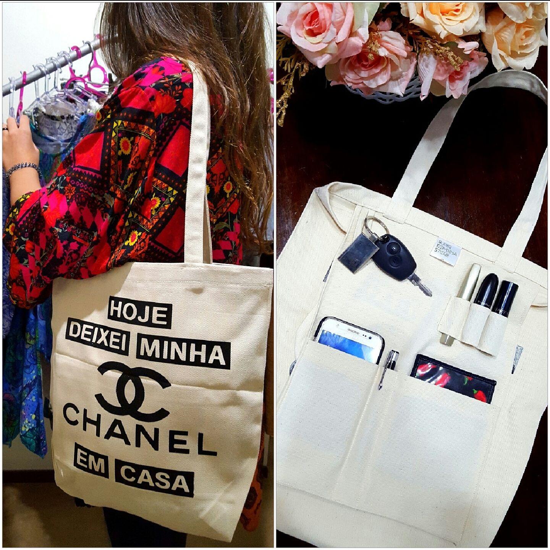 """Ecobag """"Hoje deixei minha Chanel em casa"""" com bolsos internos organizadores Disponível na loja online"""