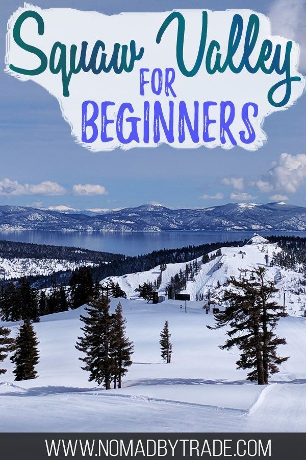 Photo of Squaw Valley for Beginners • Nomad by Trade
