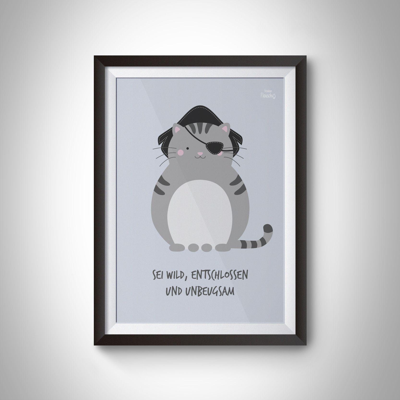 "A3 Kinderzimmer Poster Katze Pirat ""Sei wild, entschlossen"