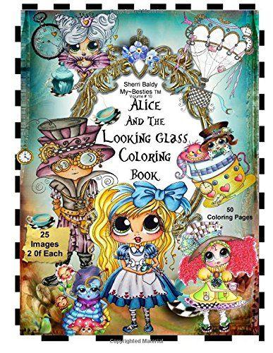 Sherri Baldy TM My Besties TM Alice And The Looking Glass