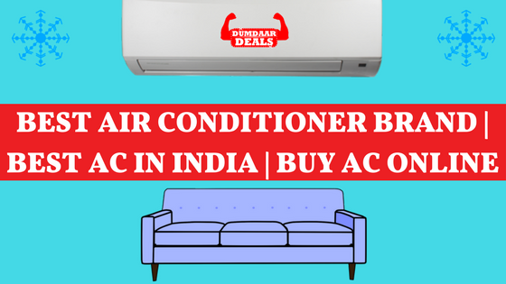 thinking about which is the best air conditioner brand or which is the best ac - Best Air Conditioner Brand
