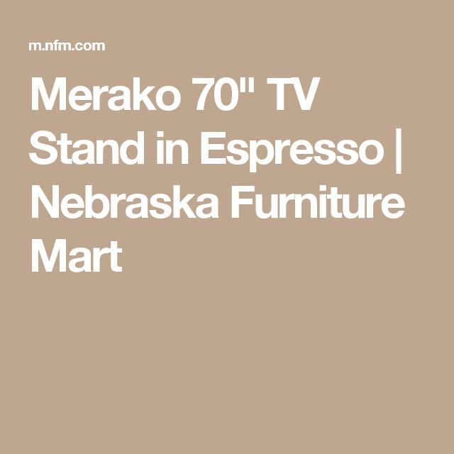 Merako 70 Tv Stand In Espresso Nebraska Furniture Mart