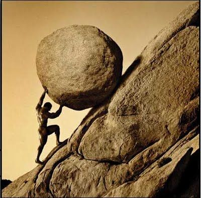 """""""In Greek mythology Sisyphus was the king of Ephyra. He was punished for his self-aggrandizing craftiness and deceitfulness by being forced to roll an immense boulder up a hill, only to watch it roll back down, repeating this action for eternity."""""""