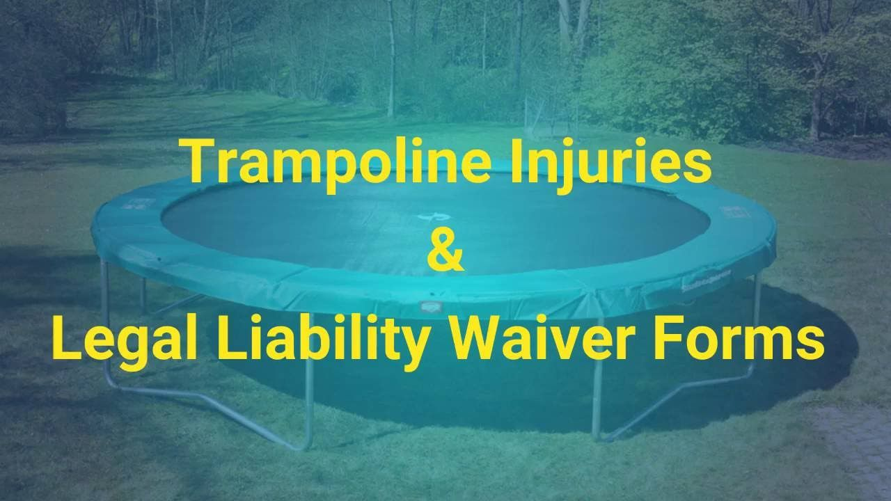 Trampoline Injuries Legal Liability Waiver Forms Tennis Sports