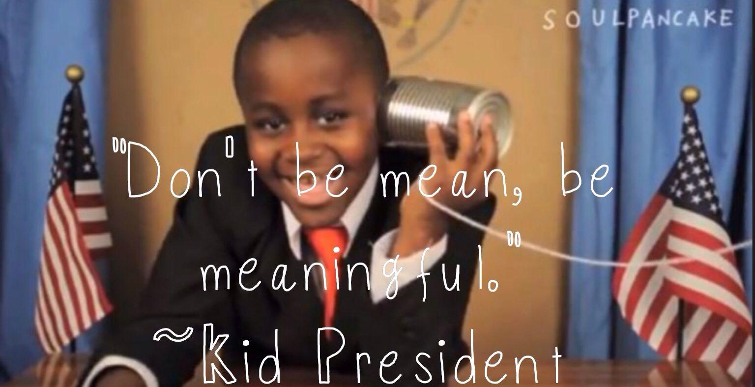 Kid President Quote   Quotes   Pinterest   Kid president quotes ...