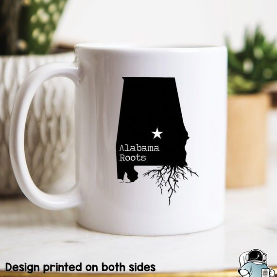 Alabama Mug, Alabama Gift, Alabama Map, Alabama Coffee Mug, Alabama State Mug, Alabama Roots, Alabam