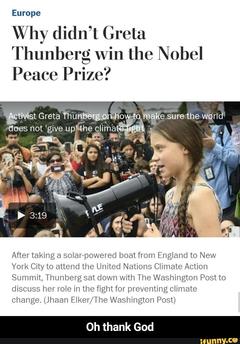 Why Didn't Greta Thunberg Win The Nobel Peace Prize? 'give