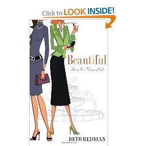 Beautiful: How to Be A Beautiful Woman of God in a Cosmetic World [Paperback]  Price: $10.19
