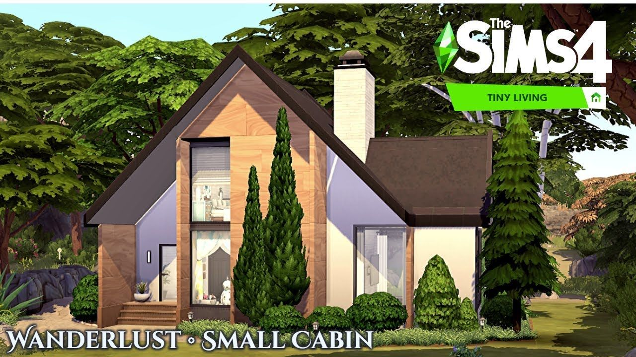 Wanderlust Small Cabin No Cc Tiny Living The Sims 4 Stop Motion In 2020 Small Cabin Tiny Living Cabin