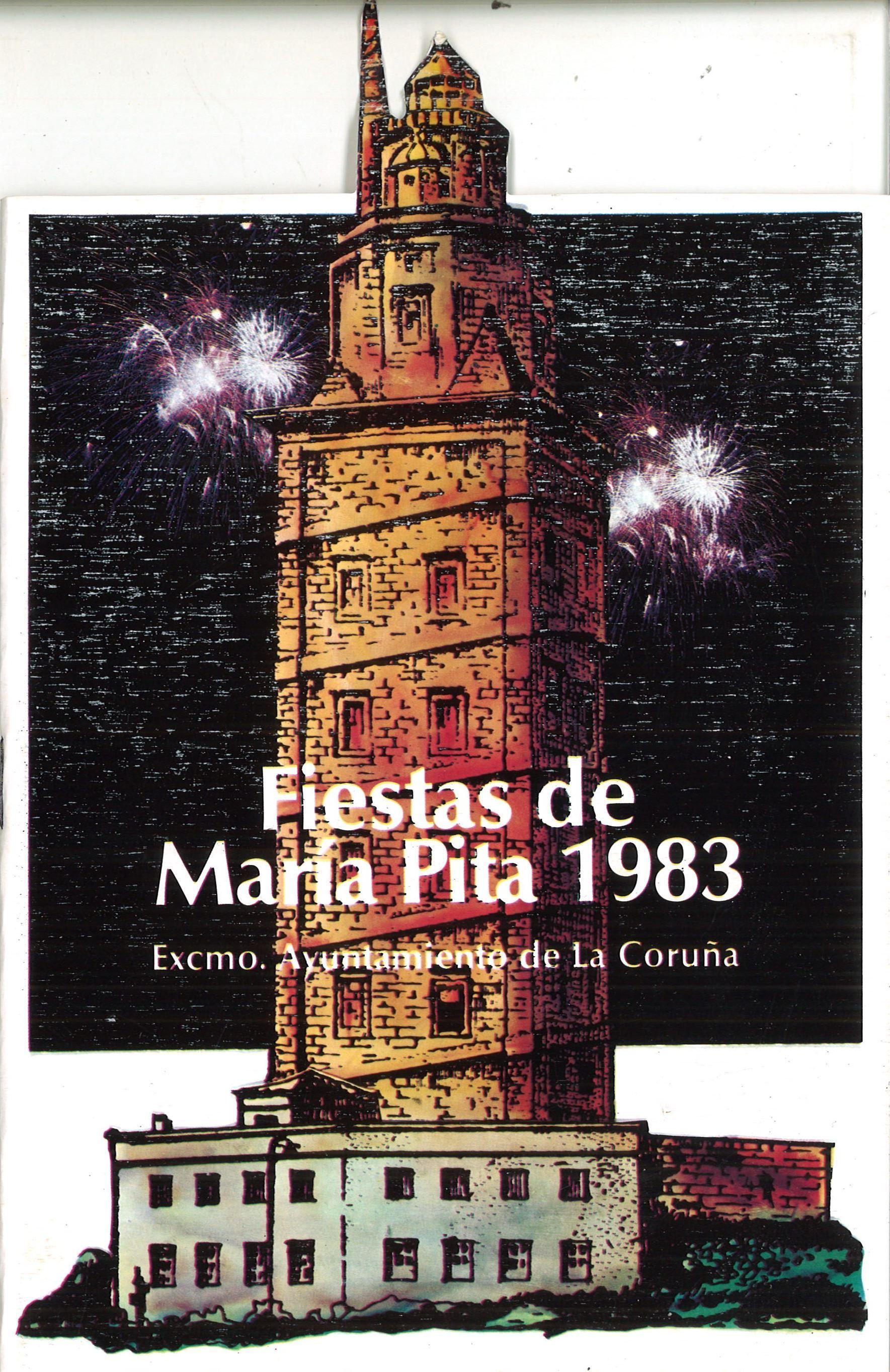 Programa De Las Fiestas De María Pita 1983 A Coruña Ayuntamiento De La Coruña D L 1981 Gráficas Coruñesas A Coruña Ayuntamiento De La Coruña Pita