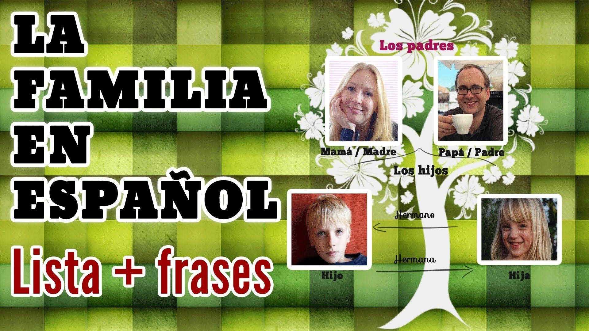 Los Miembros De La Familia En Espanol Creando Oraciones Y