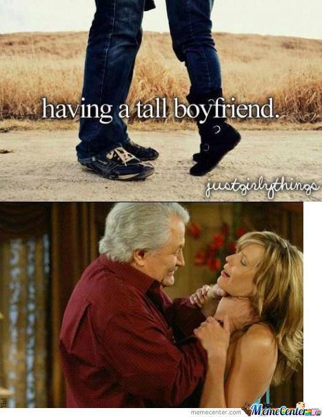 Having A Tall Boyfriend Meme Funnymeme Funny Boyfriend Memes Boyfriend Humor Boyfriend Memes
