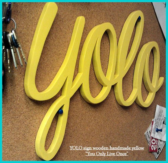 YOLO Wooden Word Sign Decor wall hanging by EclectikKrafts, $32.00 ...
