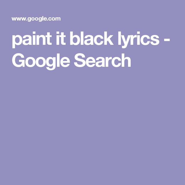 paint it black lyrics - Google Search | Guitar chords | Pinterest ...