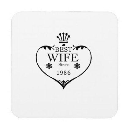 Best Wife Since 1986 31st Wedding Anniversary Coaster