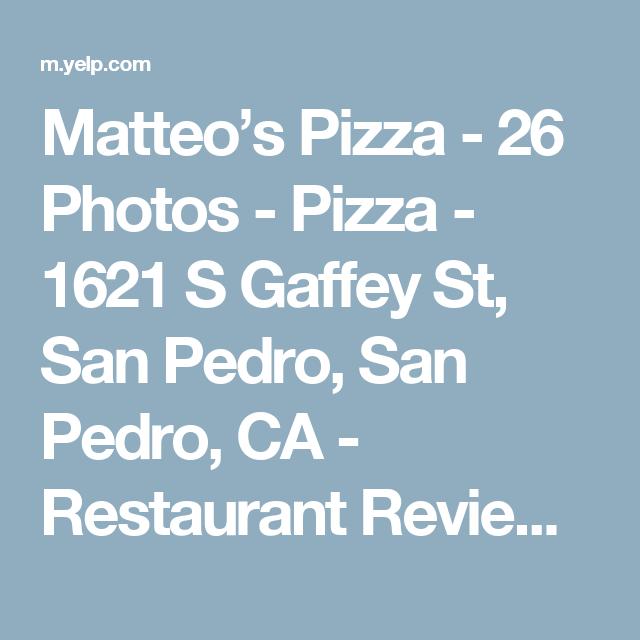 Matteo S Pizza 26 Photos Pizza 1621 S Gaffey St San Pedro San Pedro Ca Restaurant Reviews Phone Number Yelp San Pedro San Pedro