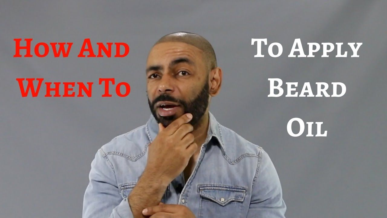How and when to apply beard oil beard oil how to apply