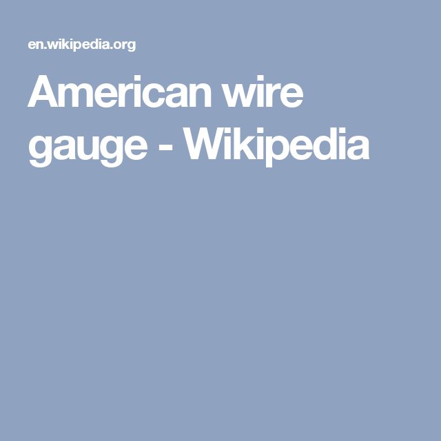 American wire gauge - Wikipedia | Jewelry Wirework | Pinterest ...