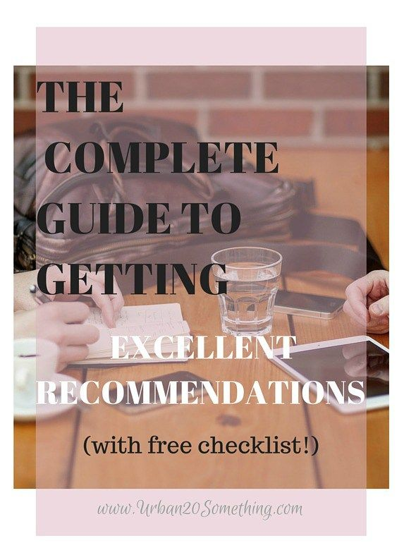 The Guide to Getting Excellent Recommendations School, College and