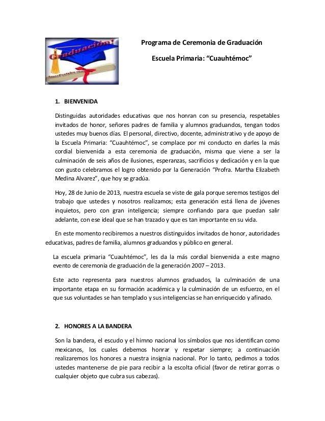 Programa De Ceremonia De Graduación Escuela Primaria Cuauhtémoc 1 Bienvenida Distinguidas Autoridades Educativas Q Preschool Graduation Education Primer
