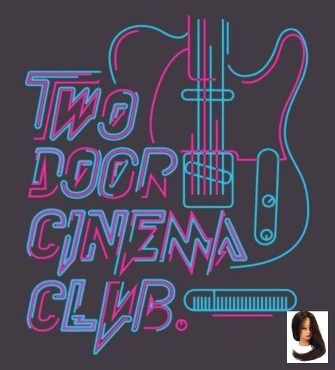 Cinema Cinema Drawing Club Door Source Tumblr Source Tumblr Two Door Cinema Club Source Tumblr Two Two Door Cinema Club Club Poster Band Posters