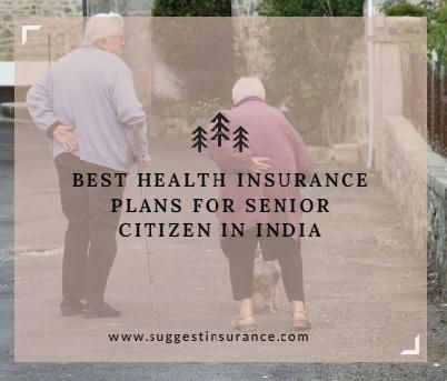 Every Health Insurance Policy For Senior Citizens Comes With